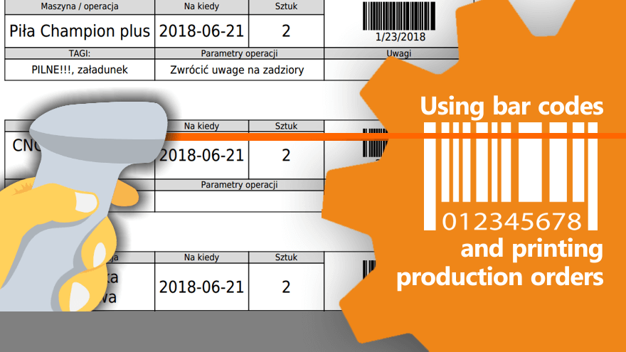 An update: bar codes /NFC tags and printing production orders to organize production better