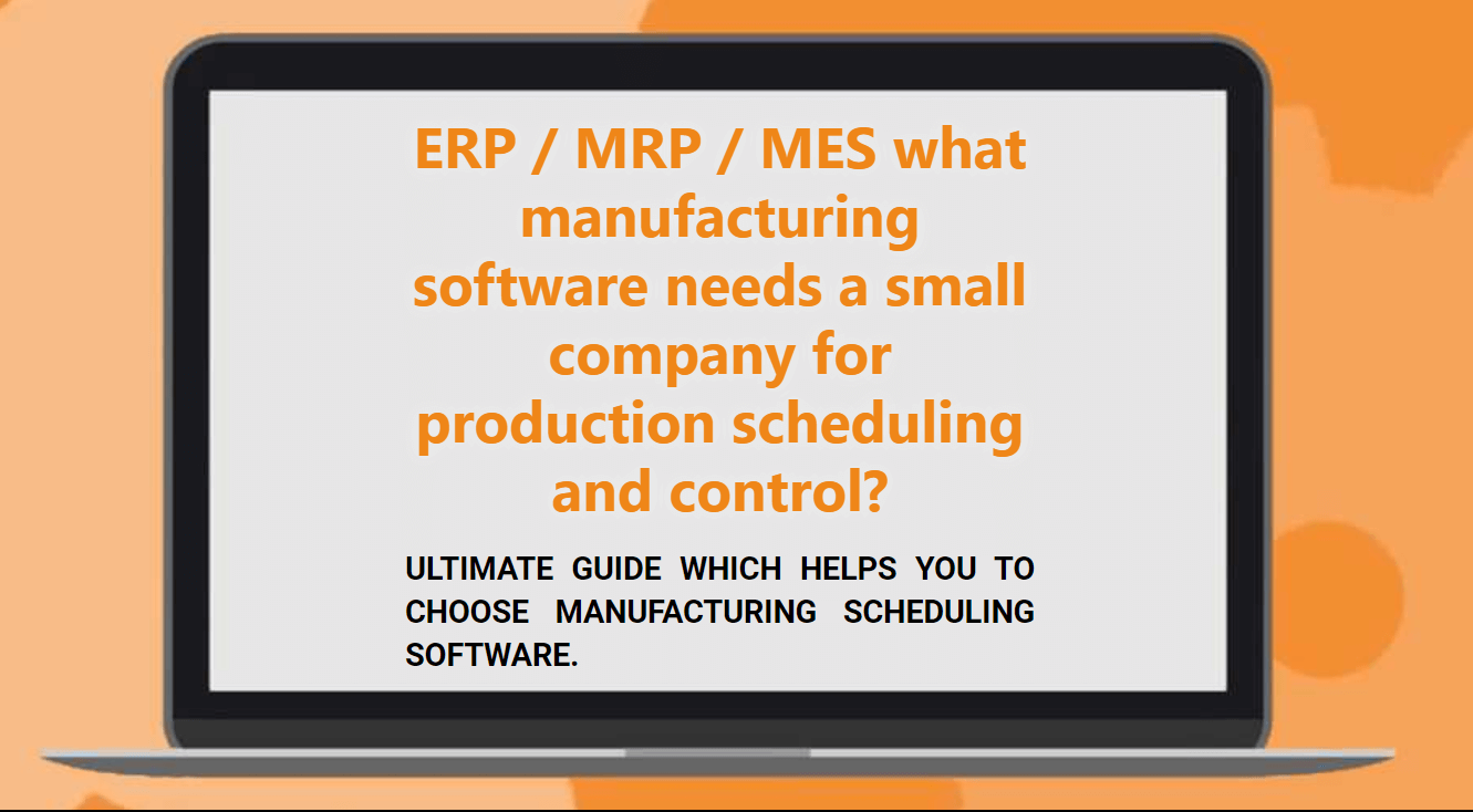 manufacturing scheduling software